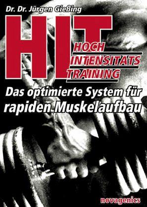 HIT-Hochintensitätstraining (Dr. Dr. Jürgen Gießing)