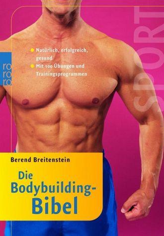 Die Bodybuilding Bibel   Sportnahrung Engel Ratgeber kaufen