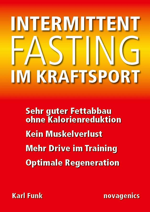 Intermittent Fasting im Kraftsport (Karl Funk)